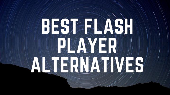Flash Player Alternatives
